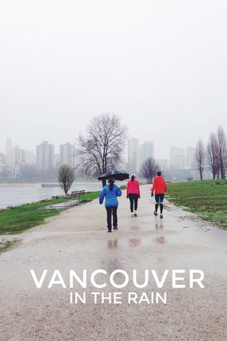 VANCOUVER IN THE RAIN