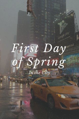 First Day of Spring In the City