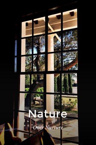 Nature Over Nurture