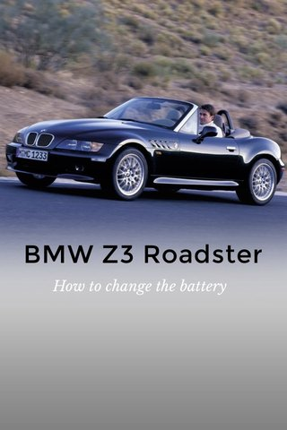 BMW Z3 Roadster How to change the battery