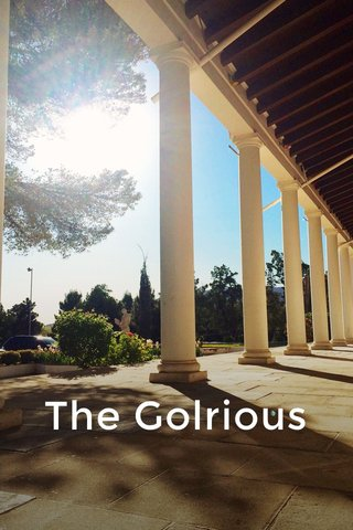 The Golrious