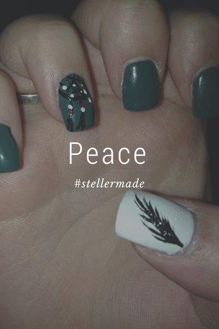 Peace #stellermade