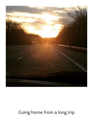 Going home from a long trip