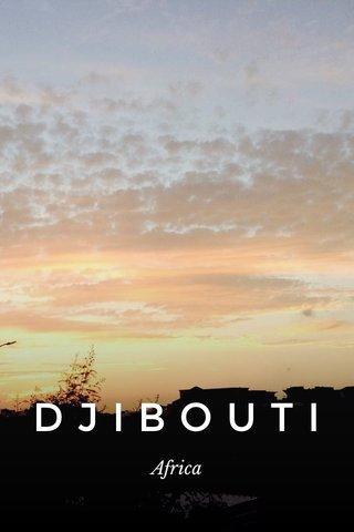 DJIBOUTI Africa