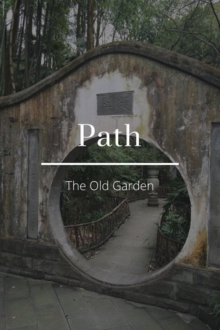 Path The Old Garden
