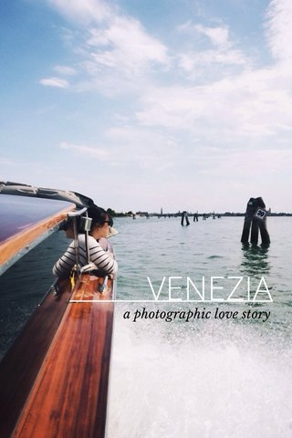 VENEZIA a photographic love story