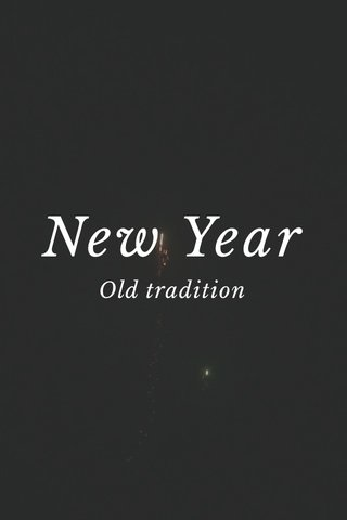 New Year Old tradition