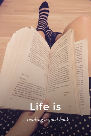 Life is ... reading a good book