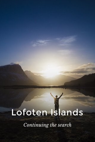 Lofoten Islands Continuing the search
