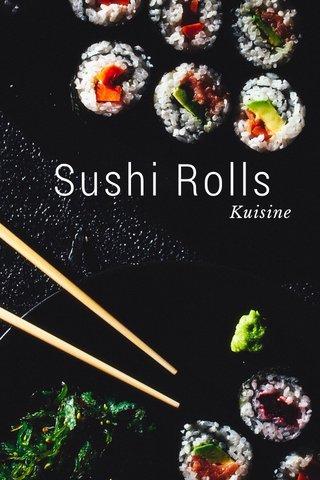 Sushi Rolls Kuisine