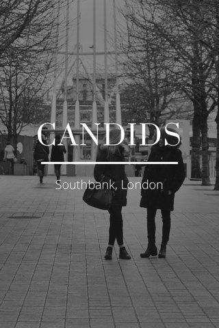 CANDIDS Southbank, London