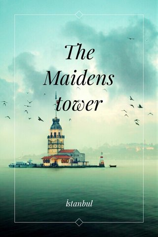 The Maidens tower İstanbul