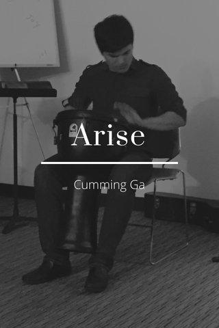 Arise Cumming Ga
