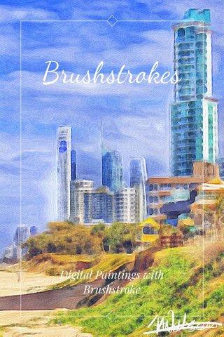Brushstrokes Digital Paintings with Brushstroke