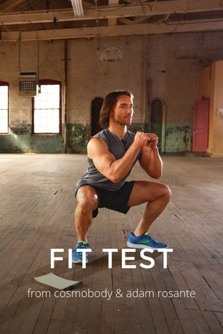 FIT TEST from cosmobody & adam rosante
