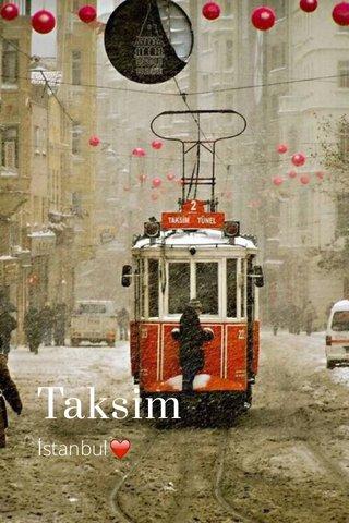 Taksim İstanbul❤️
