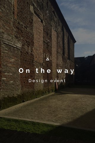 On the way Design event