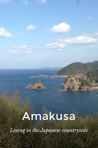 Amakusa Living in the Japanese countryside