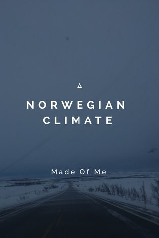 NORWEGIAN CLIMATE Made Of Me