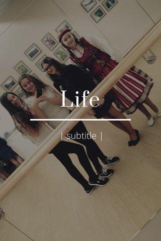 Life | subtitle |