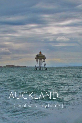 AUCKLAND | City of Sails - my home |