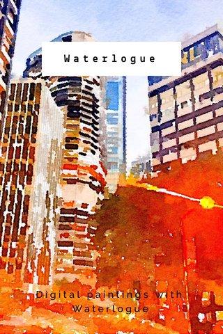 Waterlogue Digital paintings with Waterlogue