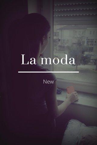 La moda New
