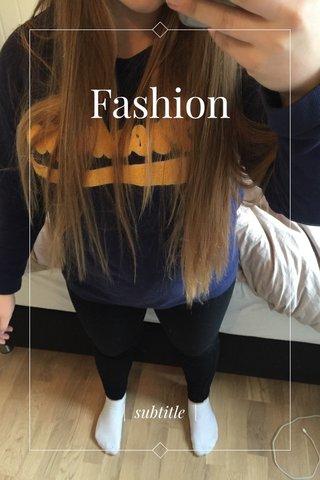 Fashion | subtitle |