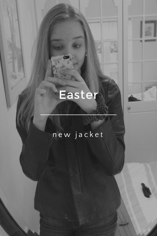 Easter new jacket