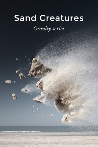Sand Creatures Gravity series