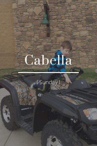 Cabella l Sunday l