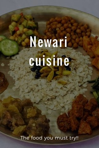 Newari cuisine The food you must try!!