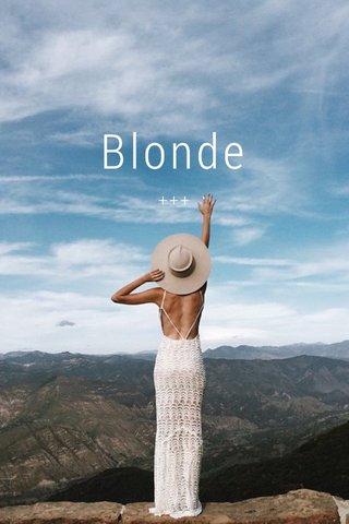 Blonde +++