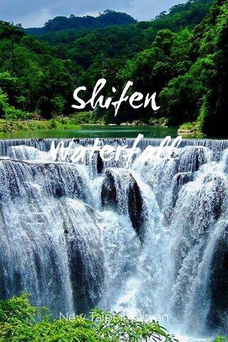 Shifen Waterfall New Taipei, Taiwan