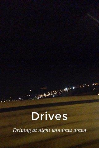 Drives Driving at night windows down