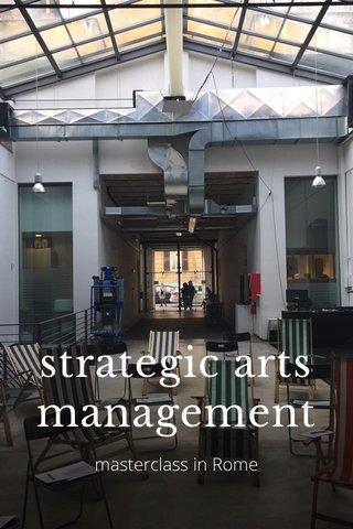 strategic arts management masterclass in Rome