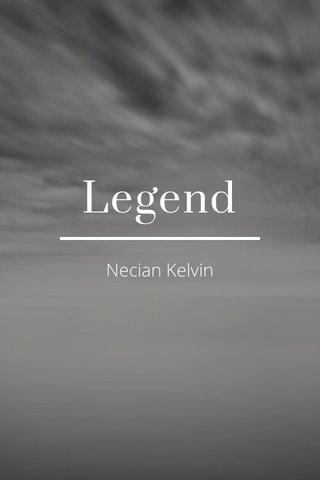 Legend Necian Kelvin