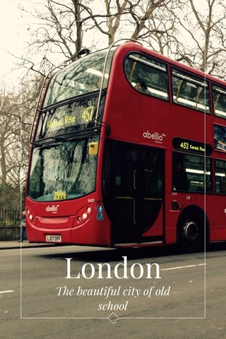 London The beautiful city of old school