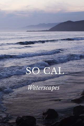 SO CAL Waterscapes