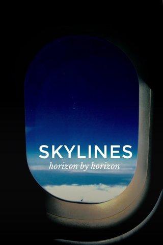 SKYLINES horizon by horizon
