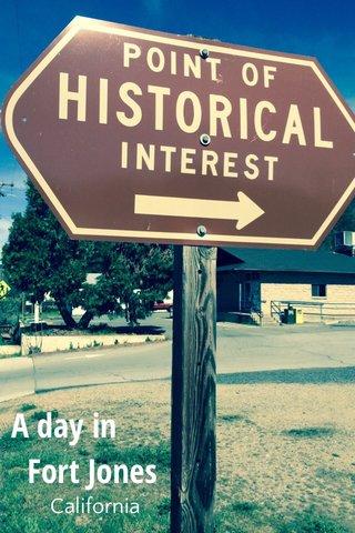 A day in Fort Jones California