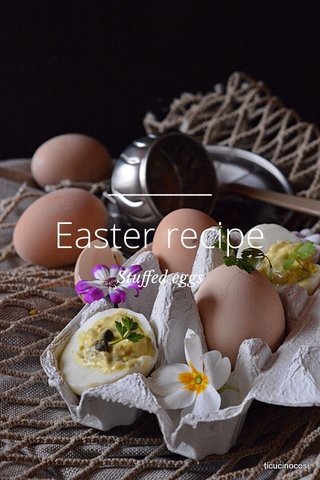 Easter recipe Stuffed eggs