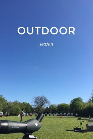 OUTDOOR season