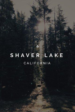 SHAVER LAKE CALIFORNIA
