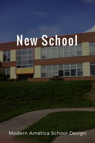 New School Modern America School Design