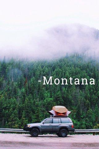 -Montana