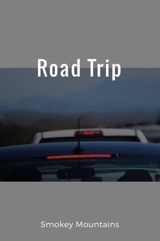 Road Trip Smokey Mountains
