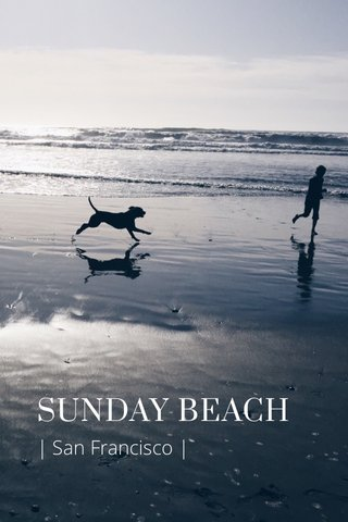 SUNDAY BEACH | San Francisco |