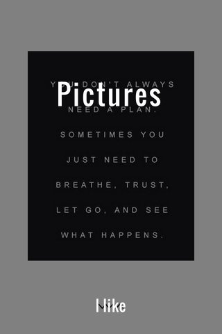Pictures I like