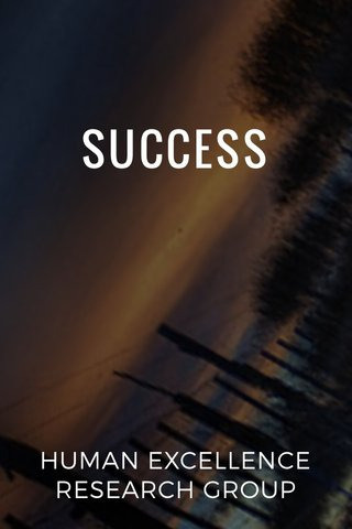 SUCCESS HUMAN EXCELLENCE RESEARCH GROUP